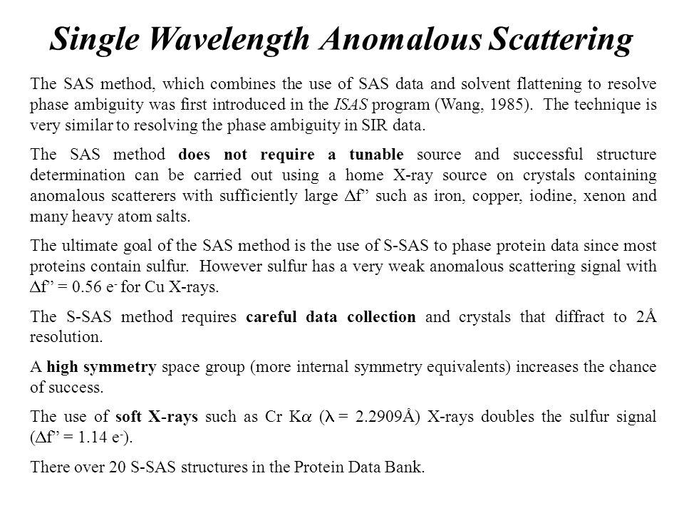 Single Wavelength Anomalous Scattering