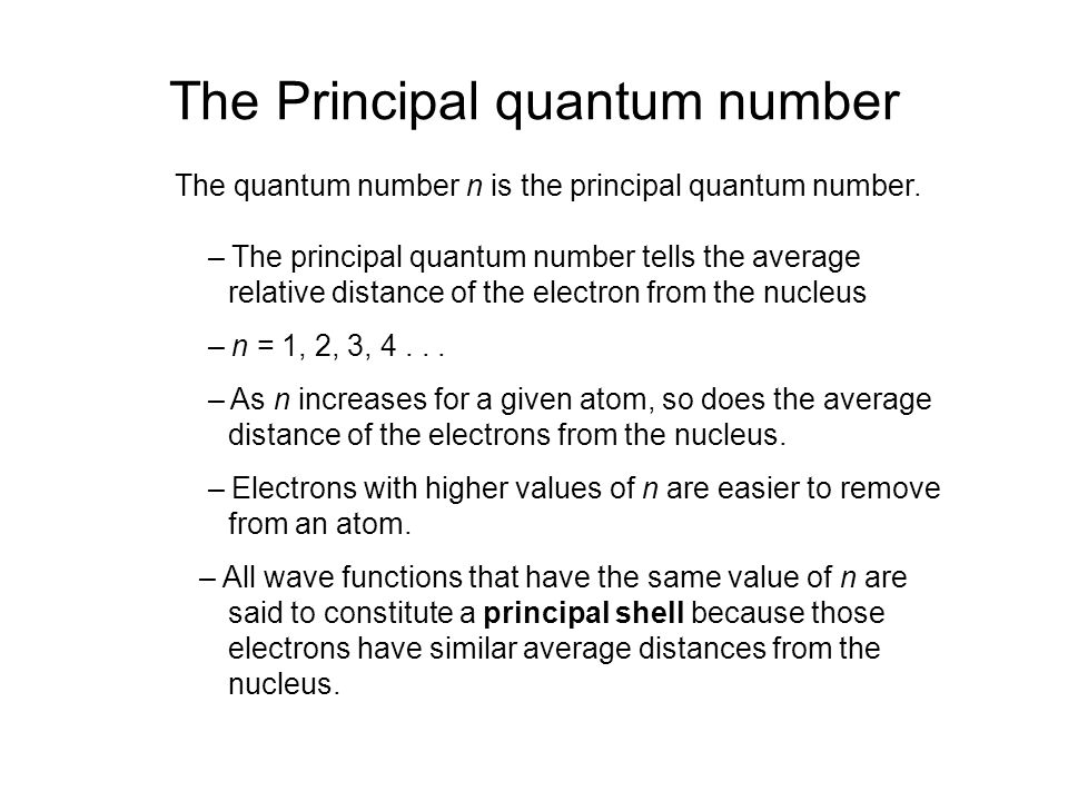 The Principal quantum number