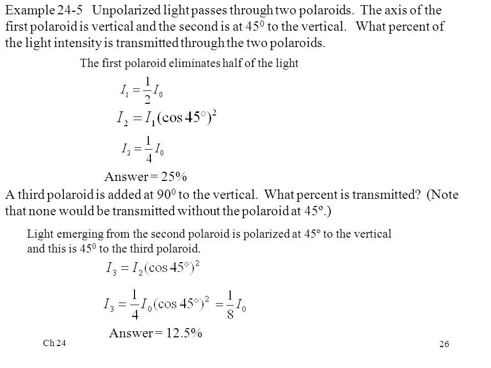 Example 24-5 Unpolarized light passes through two polaroids