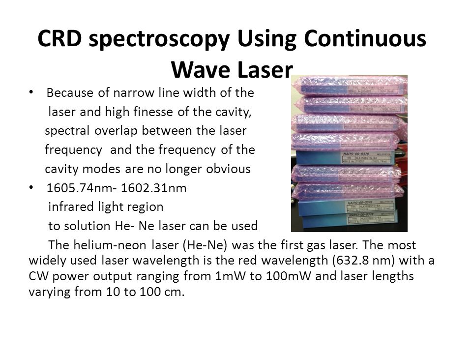 CRD spectroscopy Using Continuous Wave Laser