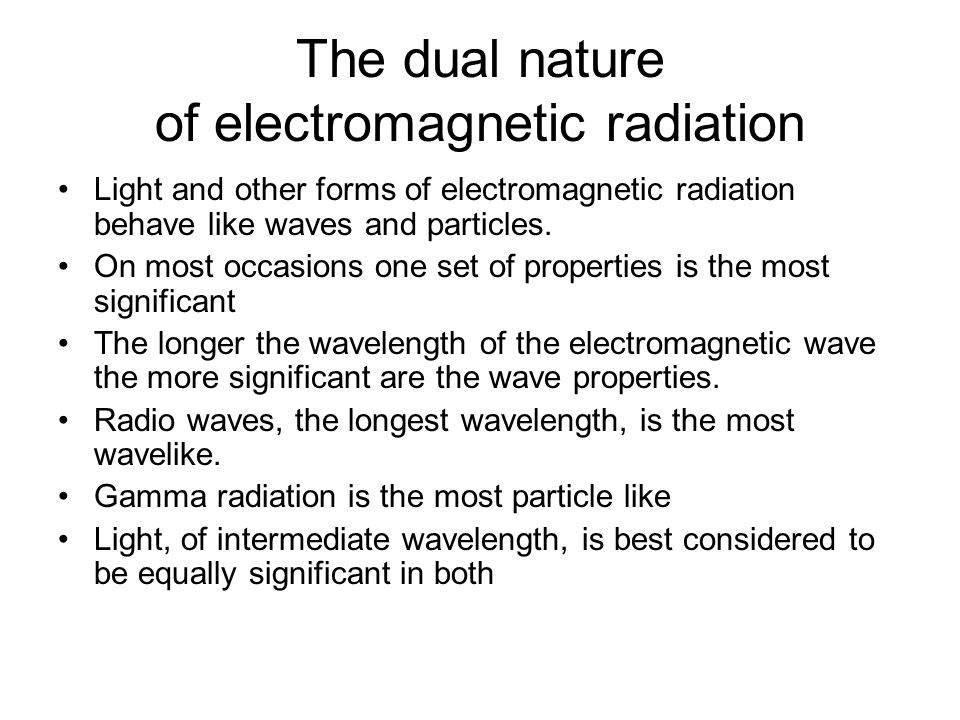 The dual nature of electromagnetic radiation