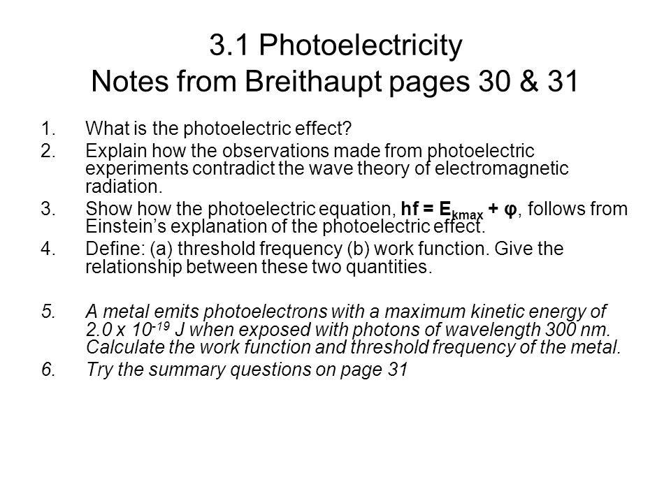 3.1 Photoelectricity Notes from Breithaupt pages 30 & 31
