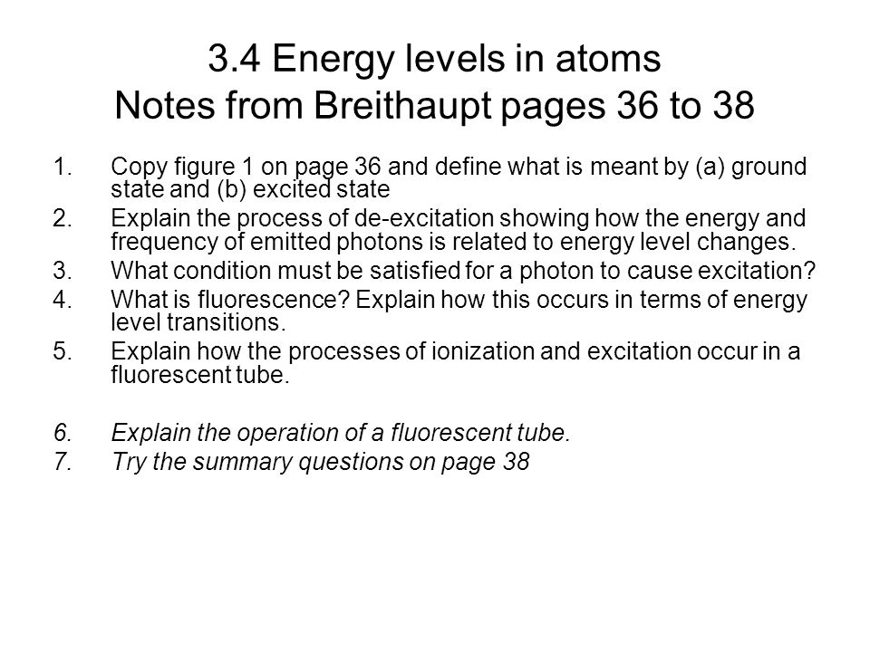 3.4 Energy levels in atoms Notes from Breithaupt pages 36 to 38