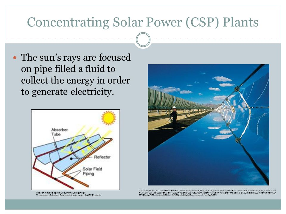 Concentrating Solar Power (CSP) Plants