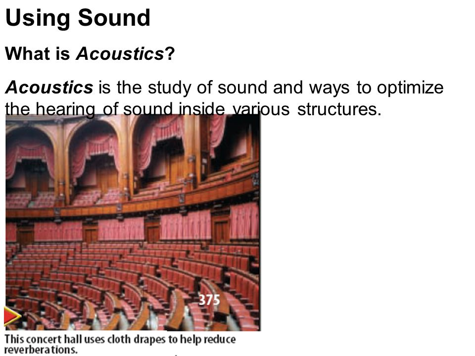 Using Sound What is Acoustics