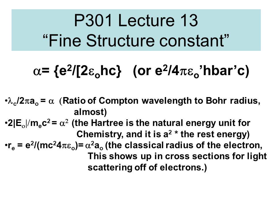 P301 Lecture 13 Fine Structure constant