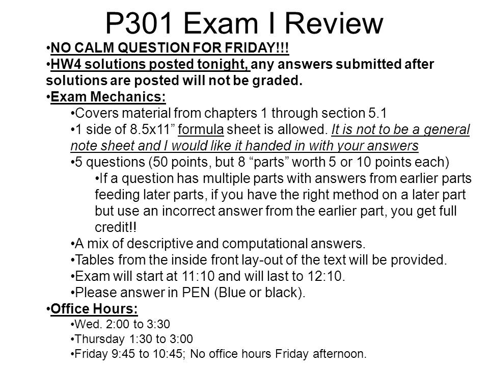 P301 Exam I Review NO CALM QUESTION FOR FRIDAY!!!