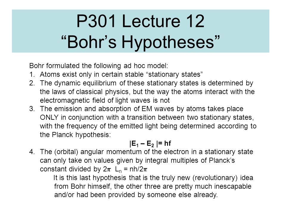 P301 Lecture 12 Bohr's Hypotheses