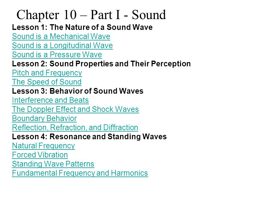 Chapter 10 – Part I - Sound Lesson 1: The Nature of a Sound Wave
