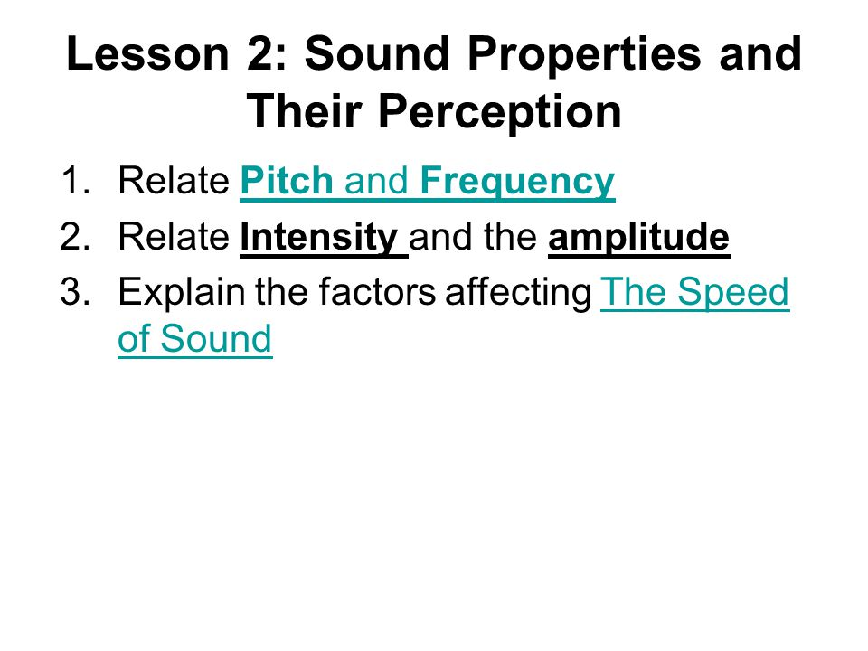 Lesson 2: Sound Properties and Their Perception