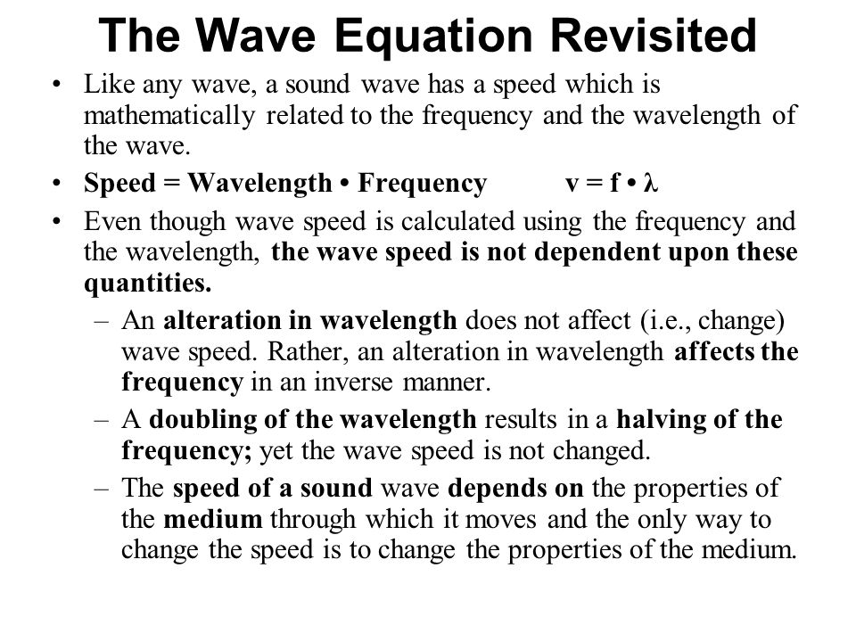The Wave Equation Revisited
