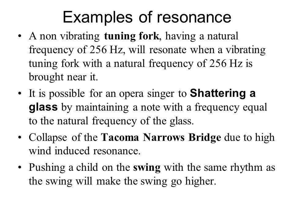 Examples of resonance
