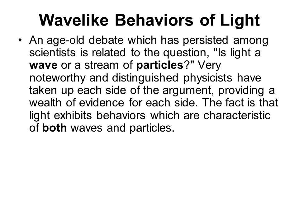 Wavelike Behaviors of Light