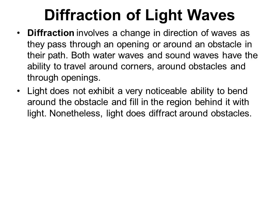 Diffraction of Light Waves