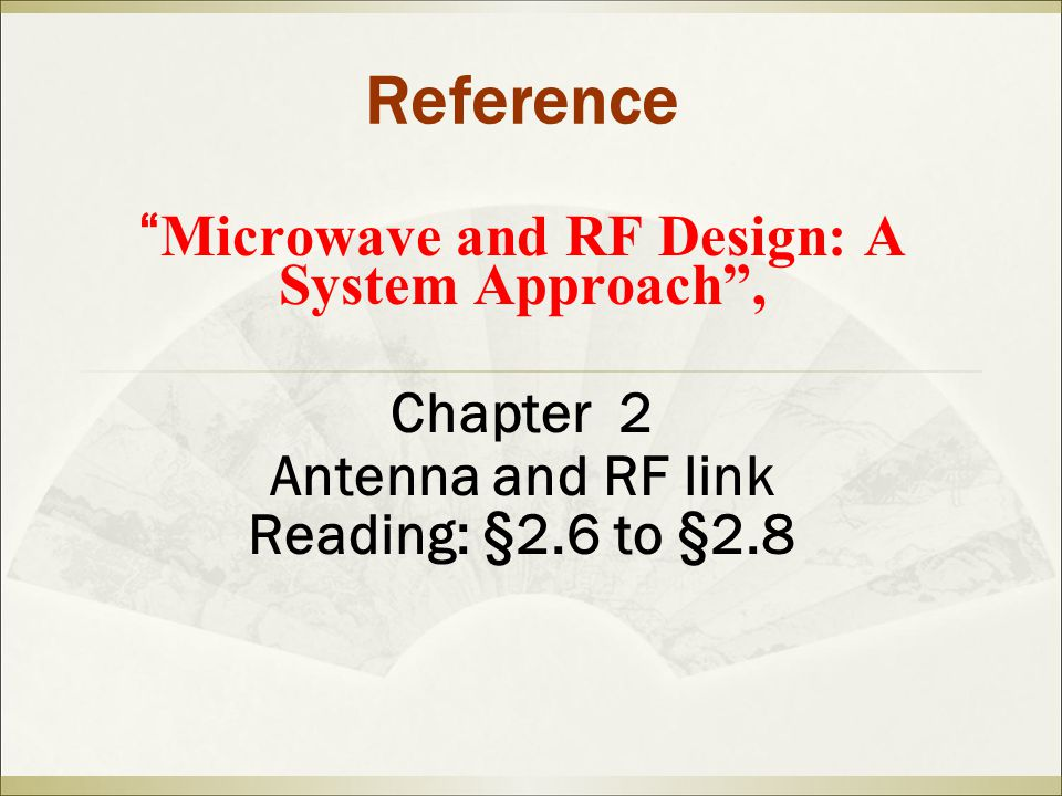 Microwave and RF Design: A System Approach ,