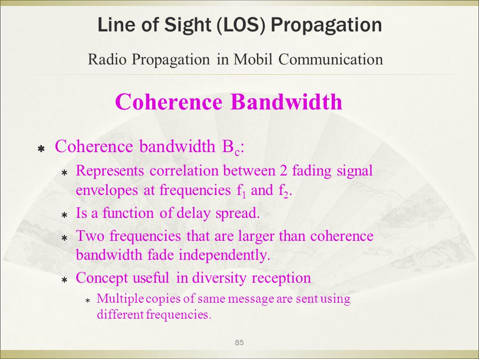 Coherence Bandwidth Line of Sight (LOS) Propagation