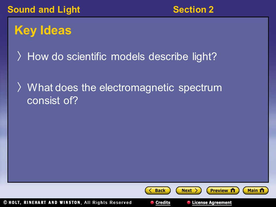 Key Ideas How do scientific models describe light