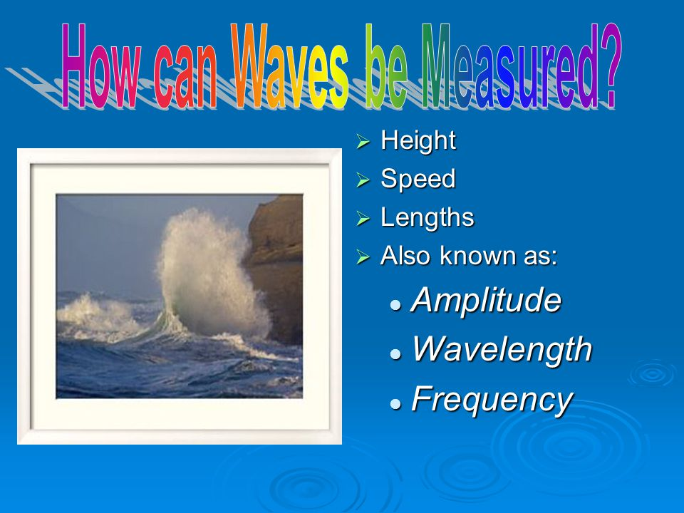 How can Waves be Measured