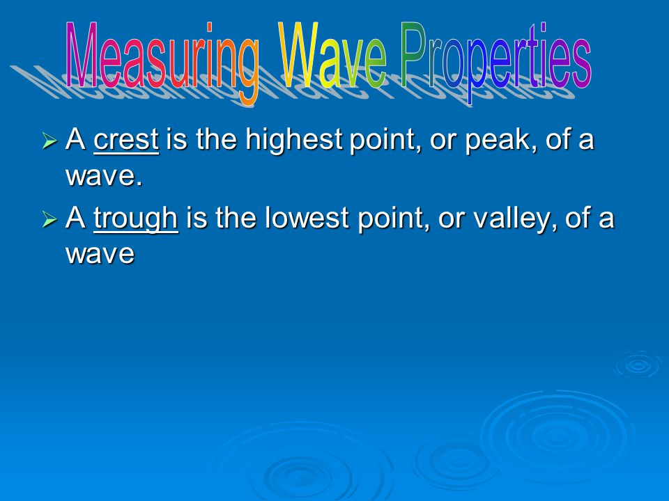 Measuring Wave Properties