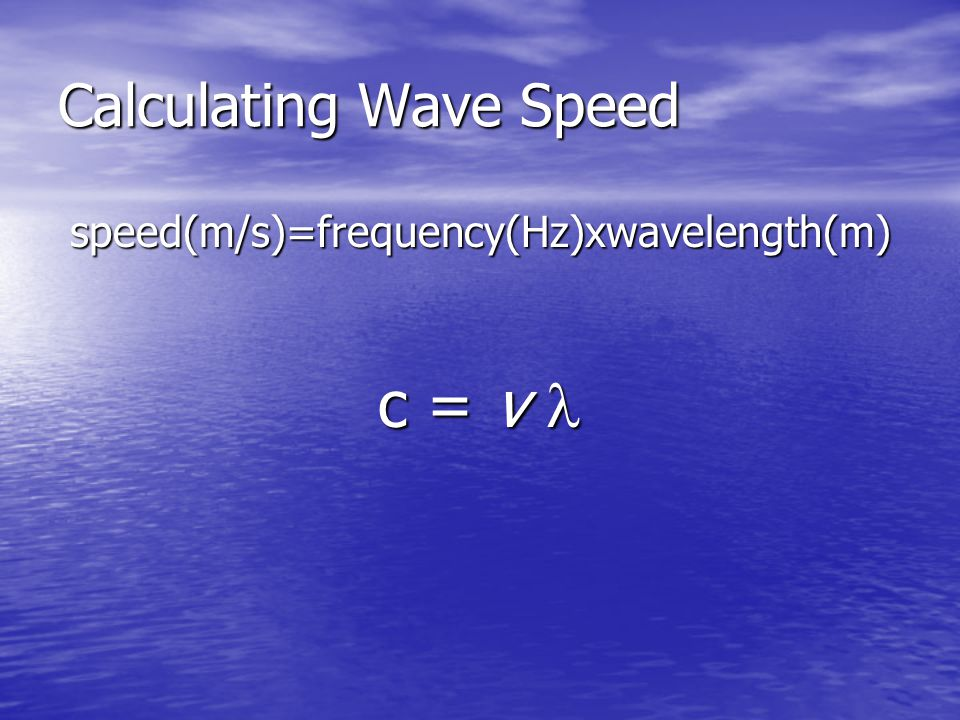 Calculating Wave Speed