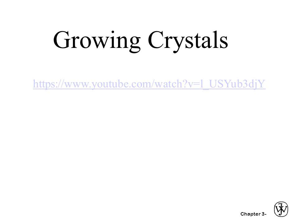 Growing Crystals https://www.youtube.com/watch v=l_USYub3djY