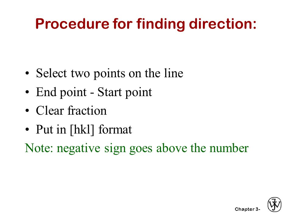 Procedure for finding direction: