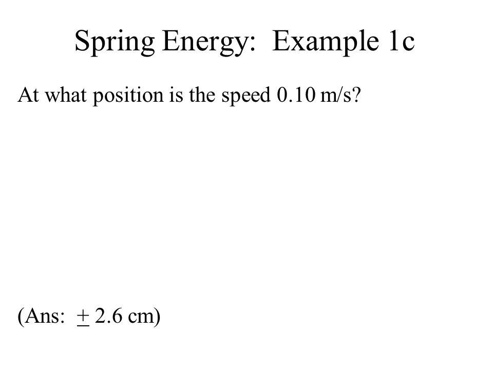 Spring Energy: Example 1c