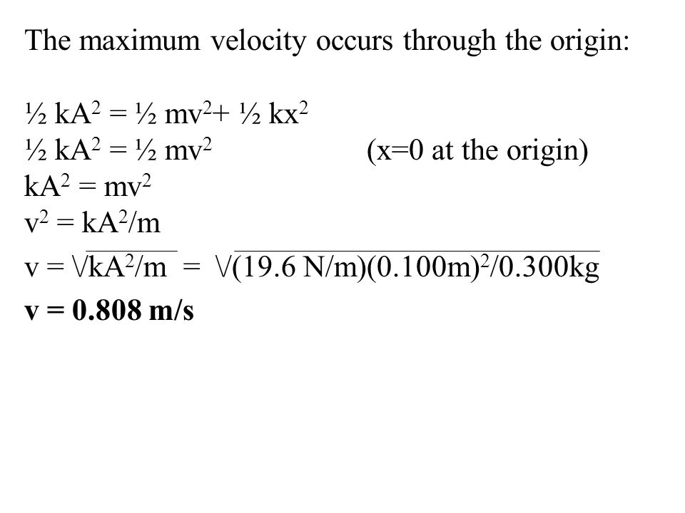 The maximum velocity occurs through the origin: