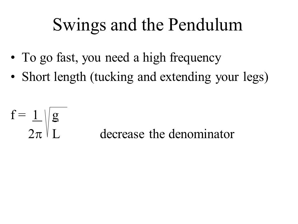 Swings and the Pendulum