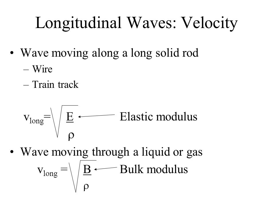 Longitudinal Waves: Velocity