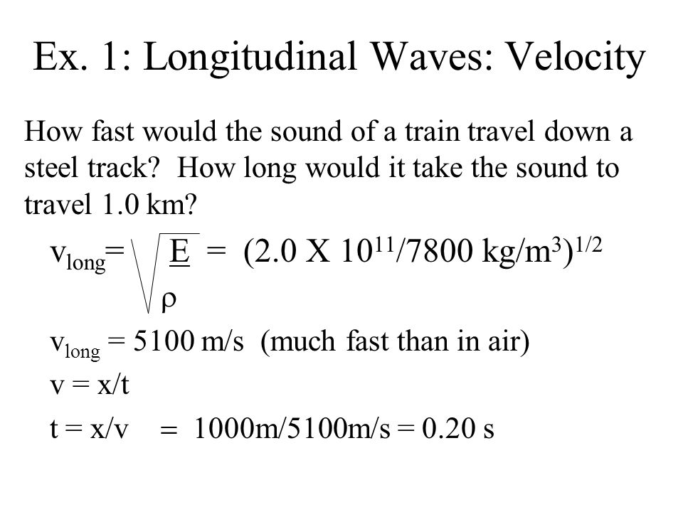 Ex. 1: Longitudinal Waves: Velocity