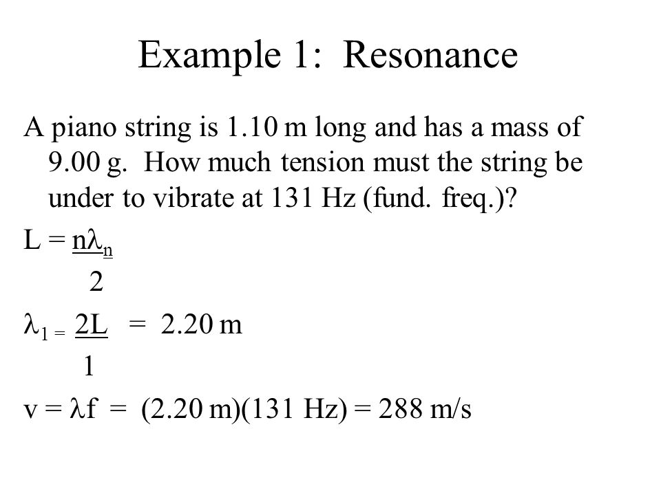 Example 1: Resonance
