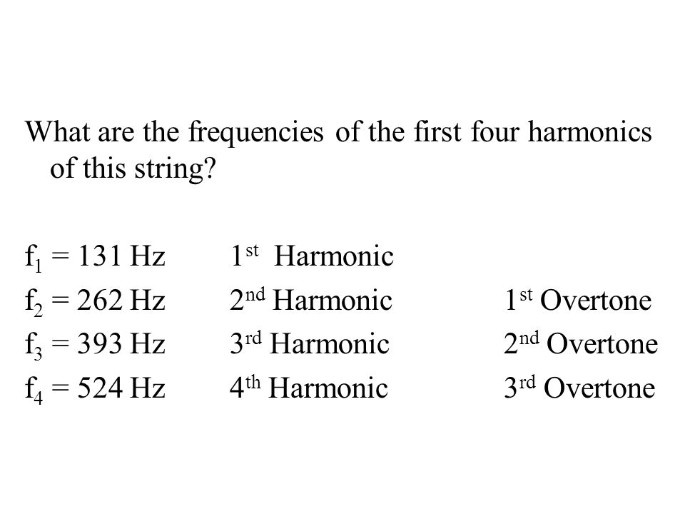 What are the frequencies of the first four harmonics of this string