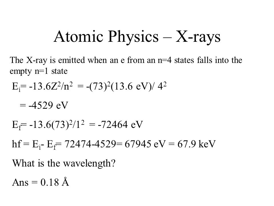 Atomic Physics – X-rays