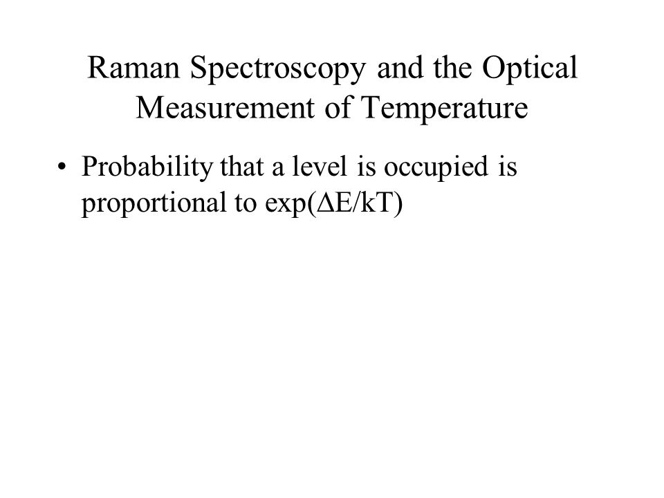 Raman Spectroscopy and the Optical Measurement of Temperature