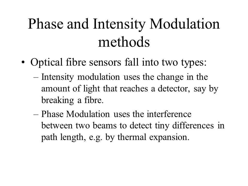 Phase and Intensity Modulation methods