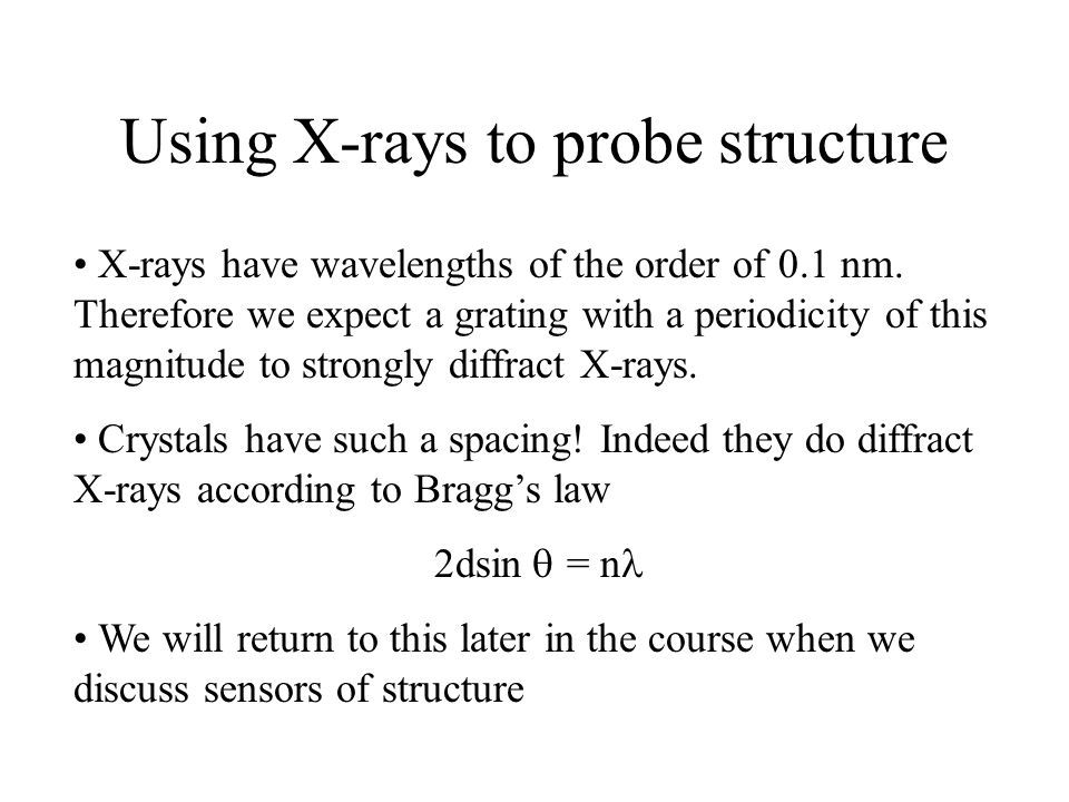 Using X-rays to probe structure