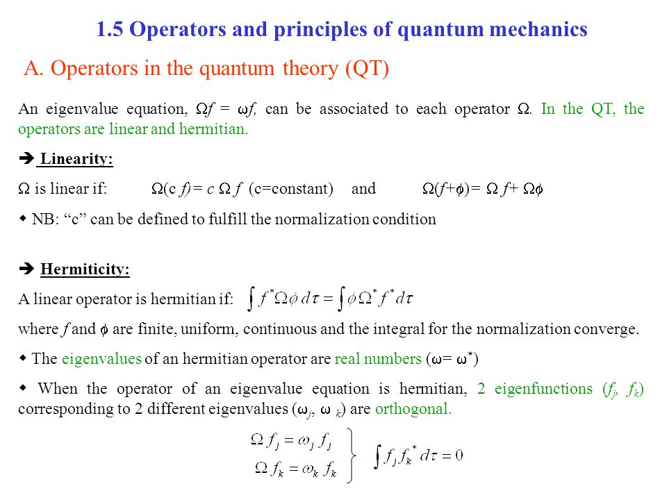 1.5 Operators and principles of quantum mechanics