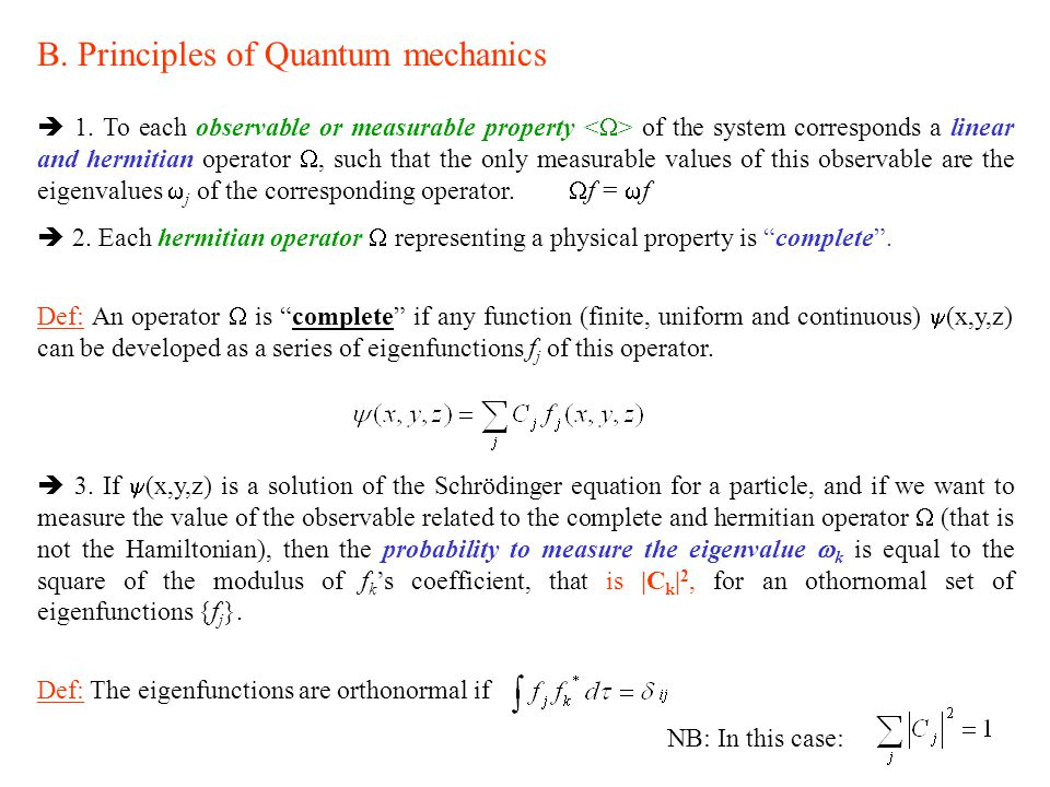 B. Principles of Quantum mechanics
