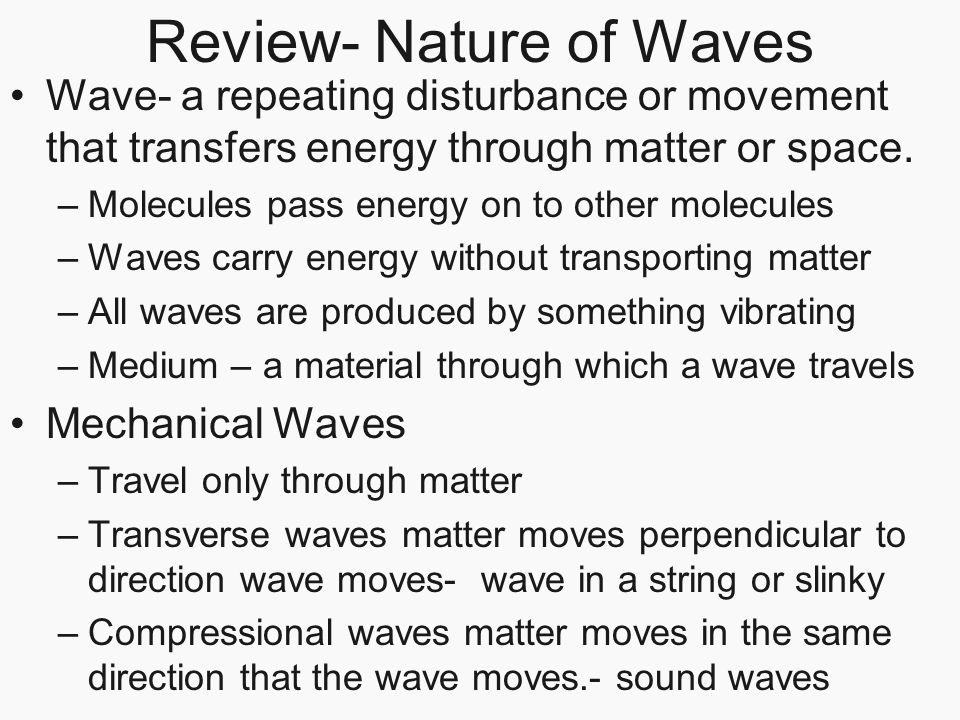 Review- Nature of Waves