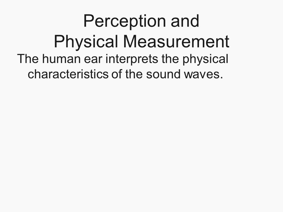 Perception and Physical Measurement