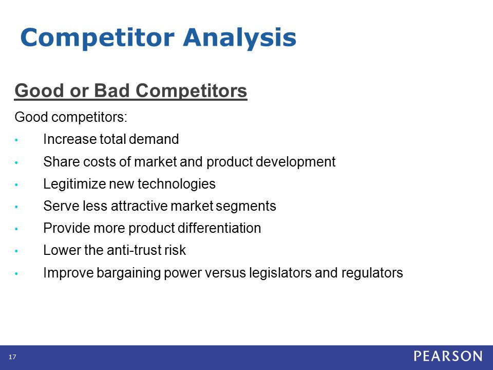 Competitor Analysis Good or Bad Competitors Bad competitors: