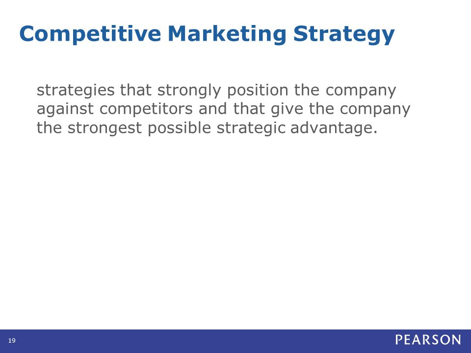 Competitive Strategy Approaches to Marketing Strategy