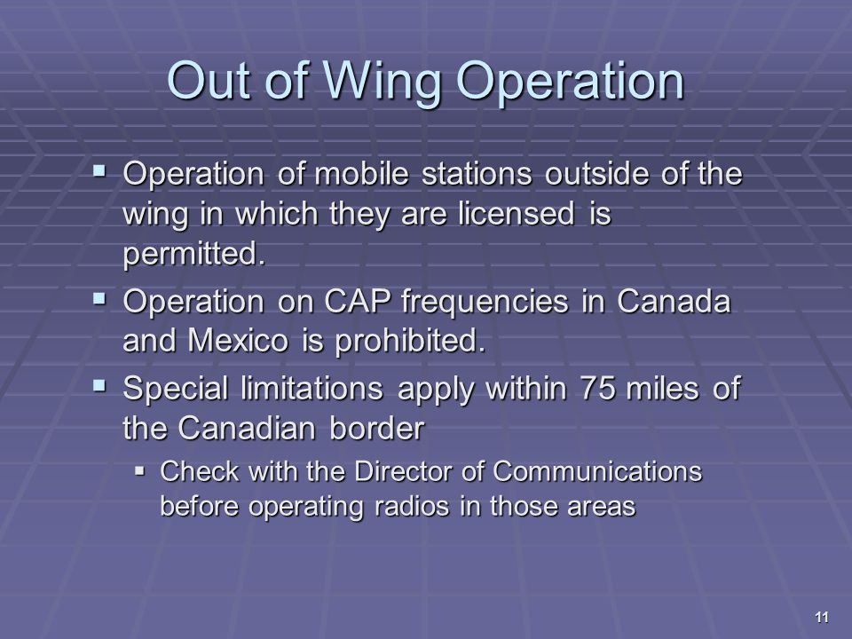 4/13/2017 Out of Wing Operation. Operation of mobile stations outside of the wing in which they are licensed is permitted.
