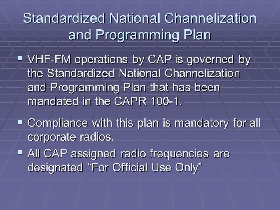 Standardized National Channelization and Programming Plan