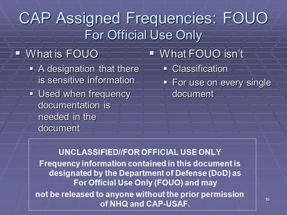 CAP Assigned Frequencies: FOUO For Official Use Only