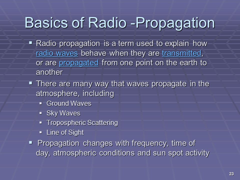 Basics of Radio -Propagation