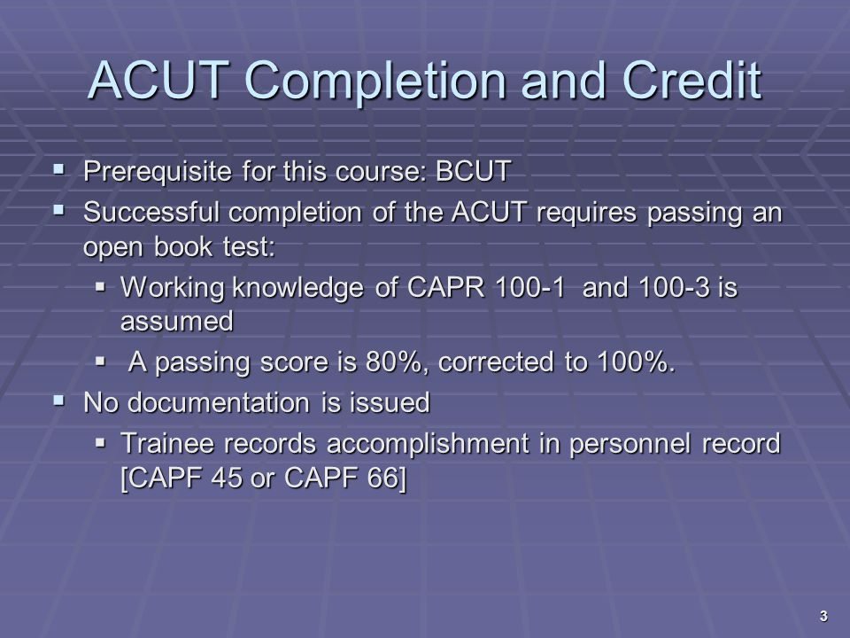 ACUT Completion and Credit