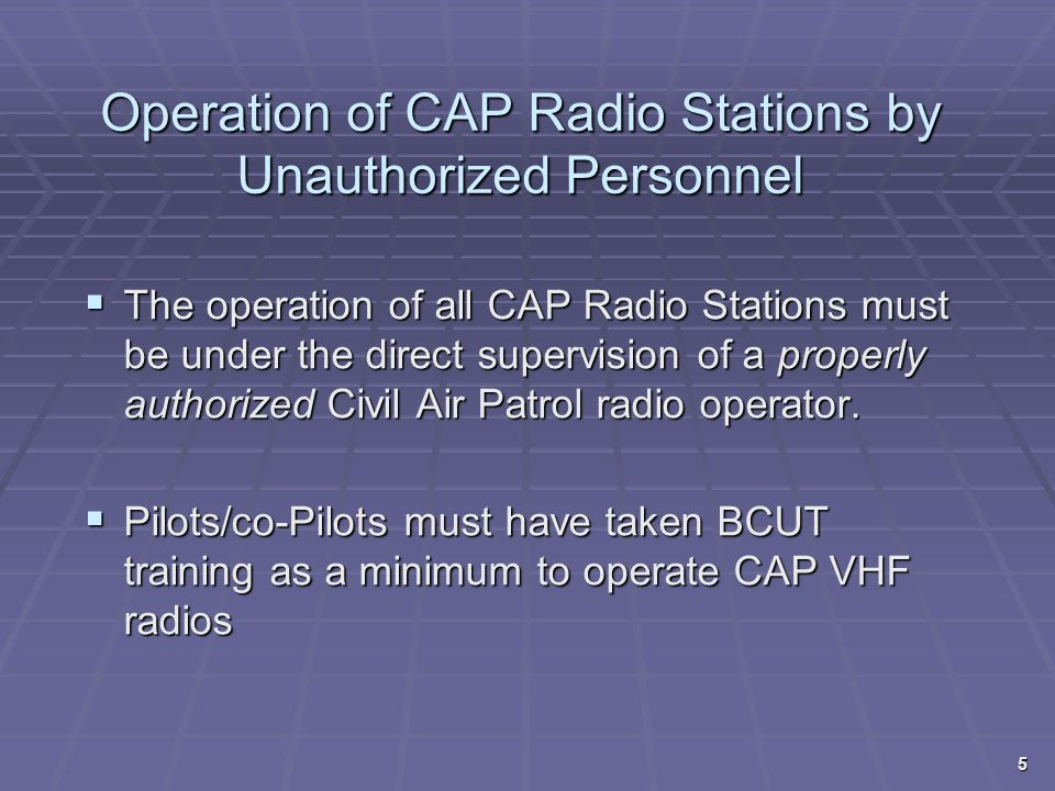 Operation of CAP Radio Stations by Unauthorized Personnel