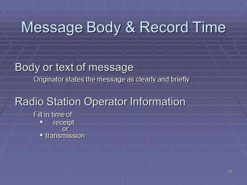 Message Body & Record Time